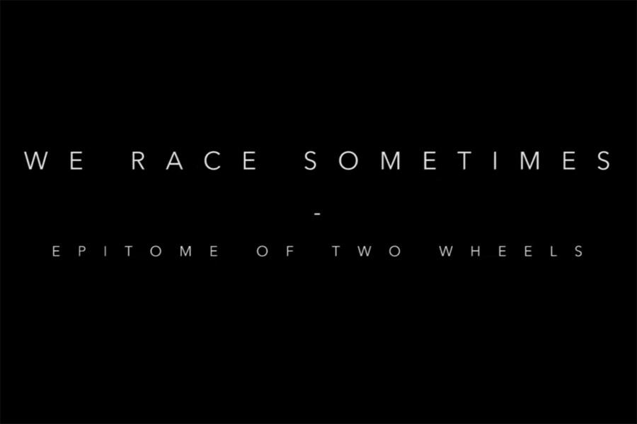 WE RACE SOMETIMES