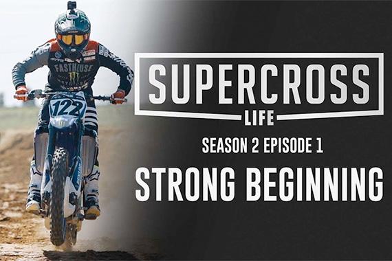 Supercross Life – Season 2 Episode 1
